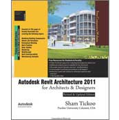 Revit Architecture 2011 for Architects & Designers